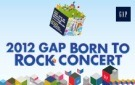 2012 GAP BORN TO ROCK CONCERT