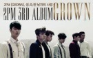 2PM [GROWN]