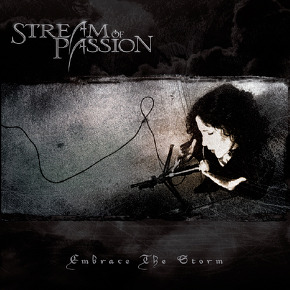 Stream of Passion - Embrace the Storm [2005]