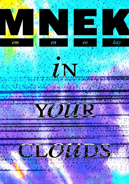MNEK - In Your Clouds