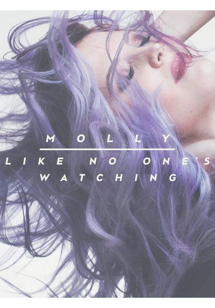 Molly Sandén - Like No One's Watching