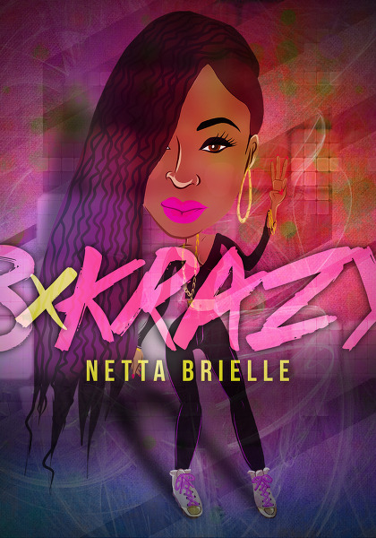 Netta Brielle ft. IAMSU! - 3xKrazy