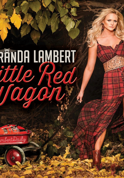 Miranda Lambert - Little Red Wagon