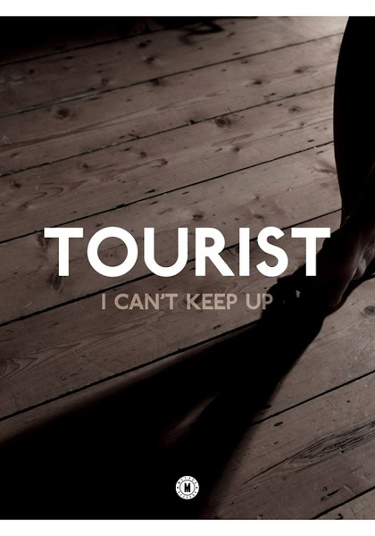 Tourist ft. Will Heard - I Can't Keep Up