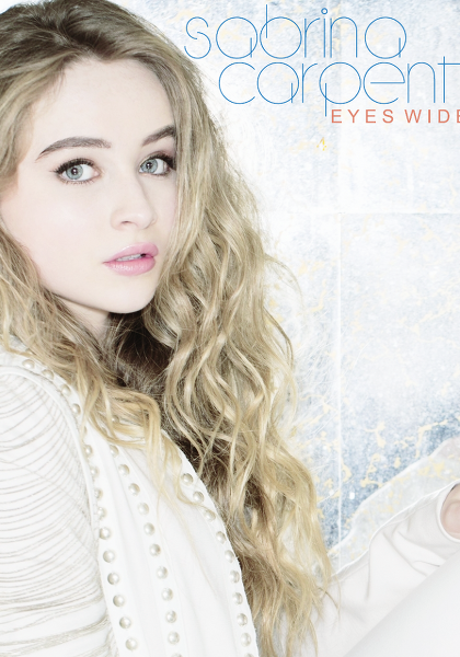 Sabrina Carpenter - Eyes Wide Open