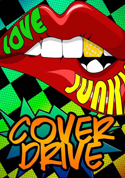 Cover Drive - Love Junkie
