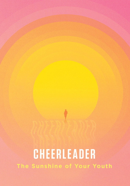 Cheerleader - The Sunshine Of Your Youth