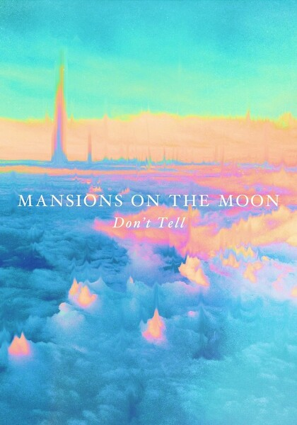 Mansions On The Moon - Somewhere Else Tonight
