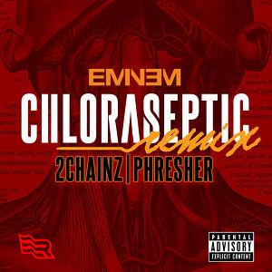 Eminem - Chloraseptic Remix