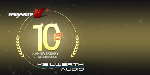 Vengeance Sound / Keilwerth-Audio의 10주년 기념 할인