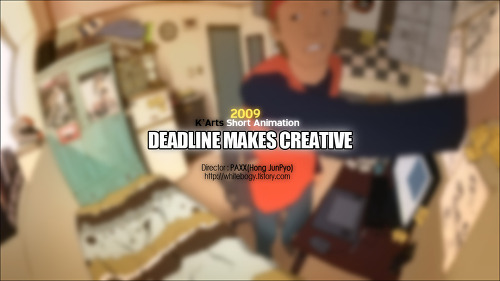 DEADLINE MAKES CREATIVE