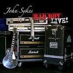 BAD BOY LIVE! (2004): JOHN SYKES