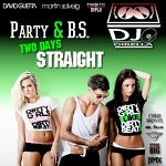 DJ DiBella - Party & BS Two Days Straight