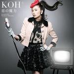 [PV] KOH+ - 恋の魔力