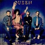 "막무가내 - Queen ""Headlong"""