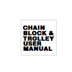 CHAIN BLOCK & TROLLEY USER MANUAL