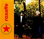 M) Roxette ‎–> Fading Like A Flower (Every Time You Leave)