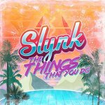 Slynk (feat. Father Funk) - Things That You Do (Original Mix)