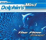 M) Dolphin's Mind ‎-> The Flow (Deep)
