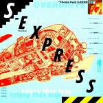 M) S-Express -> Theme From S-Express (The Return Trip) (Version 2)