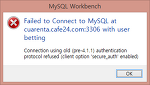 [mysql workbench] Connection using old (pre-4.1.1) authentication protocol refused (client option 'secure_auth' enabled)