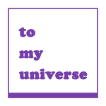 to my universe