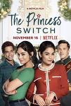넷플릭스 로코 영화 추천 - 크리스마스 스위치 (The Princess Switch)
