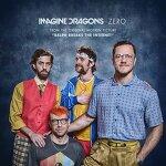 Imagine Dragons-Zero (영화 주먹왕 랄프 2: 인터넷 속으로 삽입곡)《가사/듣기》