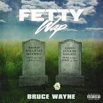 Fetty Wap-Bruce Wayne [자동재생/가사]