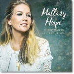 Mallary Hope - Christmas Is All About You