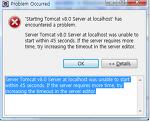 이클립스 톰캣 Server Tomcat v8.0 Server at localhost was unable to start within 45 seconds.