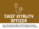 The CVO (Chief Vitality Officer)