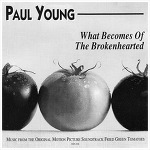 What Becomes Of The Broken Hearted – Paul Young / 1992