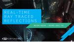 Crytek, CRYENGINE을위한 실시간 레이 트레이싱 데모 Neon Noir 출시