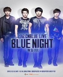 2012.12.15~16 씨엔블루 콘서트CNBLUE Live[BLUE NIGHT]in Seoul