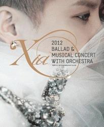 김준수 콘서트 - 2012 XIA Ballad & Musical Concert with Orchestra
