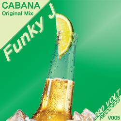 [990VOLT Records] Funky J - CABANA