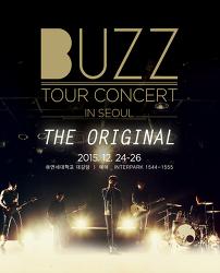 2015 11  ~ 2015 12 버즈 2015 전국투어 콘서트  BUZZ tour 'the original'