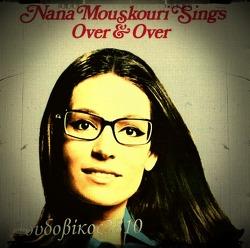 Over and Over (오버 앤 오버) - Nana Mouskouri (나나 무스꾸리)