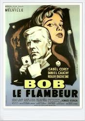 도박사 봅 (Bob Le Flambeur / Bob The Gambler , 1955) < 영화 속 명대사 >