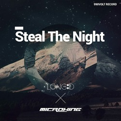 [990VOLT Records] MicroKing - Steal The Night (Feat. Long D)