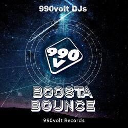 [990VOLT Records] 990VOLT DJs - Boosta Bounce (Preview Ver.)