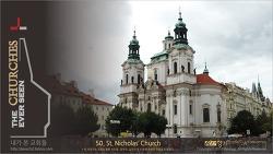 the CHURCHES Series 50 - St. Nicholas' Church, Praha, Czech