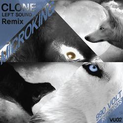 [990VOLT Records] MicroKing - Clone (Left Sound Remix)