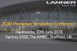 2018 Predictive Simulation Conference - Lanner Group Ltd.