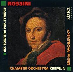 [ALBUM] Mischa Rachlevsky - Rossini - Six Sonatas for Strings - (Claves, 1993)