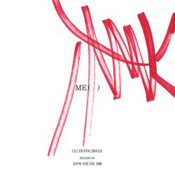 CLC 새 디지털 싱글 'ME(美)'로 29일 4개월만에 컴백