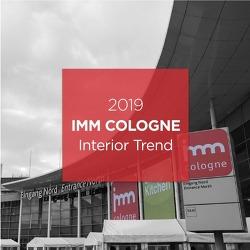 쾰른 국제  가구박람회 [imm Cologne 2019] _ Interior Trend