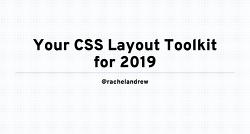 미리 보는 2019년 CSS 레이아웃 툴킷 프레젠테이션 자료