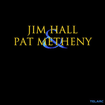 jim hall & pat metheny(1999): JIM HALL & PAT METHENY